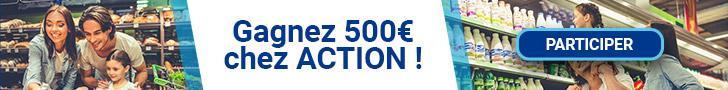 gagner 500 euros chez action
